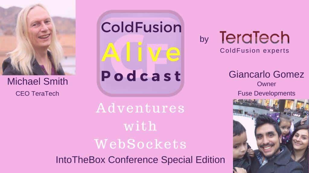 001 Amazing Adventures with CF WebSockets with Giancarlo Gomez