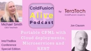 011 Portable CFML with Cloud deployments, Microservices and REST with Jon Clausen
