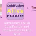 016 Adventures with ColdFusion and ContentBox in the Wild, with Seth Engen