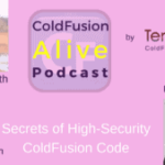 020 Secrets of High-Security ColdFusion Code, With Pete Freitag