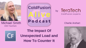 031 The Impact Of Unexpected Load and How To Counter It with Charlie Arehart- Transcript