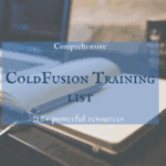 Comprehensive ColdFusion training list (16 resources)