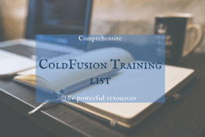 Comprehensive ColdFusion training list (17 resources)