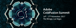 ColdFusion Summit 2017 by Adobe Full Review and List of Presentations
