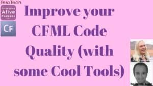 050 Improve your CFML Code Quality (with some Cool Tools) with Kai Koenig – Transript