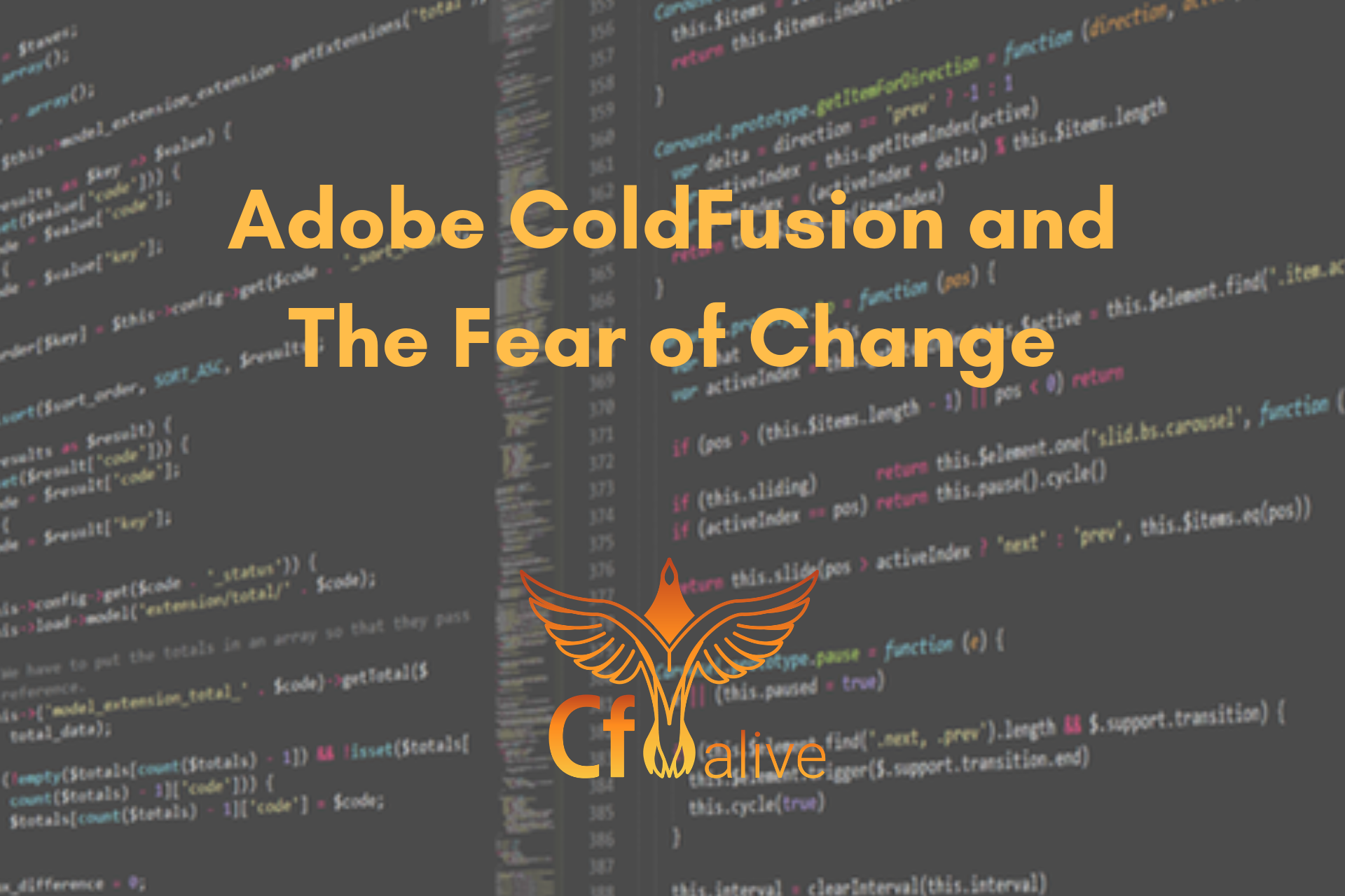 Adobe ColdFusion and the Fear of Change