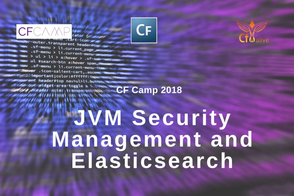 CF Camp 2018: Madness in Munich Part One - JVM Security