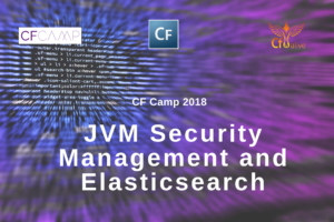 CF Camp 2018: JVM Security Management and Elasticsearch