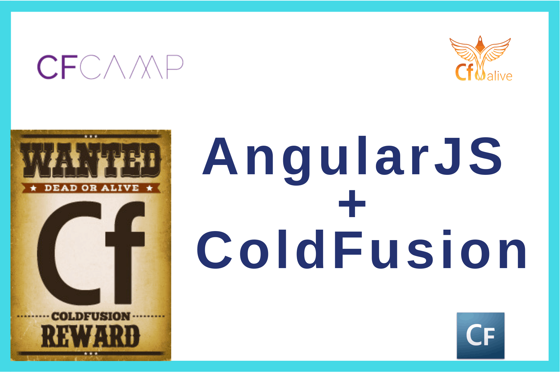 CF Camp 2018: Madness in Munich Part Five- AngularJS + ColdFusion