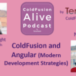 085 ColdFusion and Angular (Modern Development Strategies) with Nolan Erck