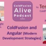 085 ColdFusion and Angular (Modern Development Strategies) with Nolan Erck