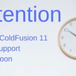 ATTENTION: Adobe ColdFusion 11 Core Support Ends Soon