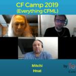 099 CF Camp 2019 (Everything CFML) with Kai Koenig and Mitchi Hnat- Transcript