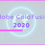 Adobe ColdFusion 2020, in the Cloud (Modernized CF 2020 For the Next Decade)