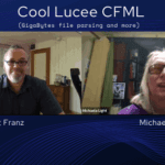 103 Cool Lucee CFML (GigaBytes file parsing and more) with Gert Franz- Transcript