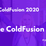 Adobe ColdFusion 2020 Becomes CF 2021 (When Can We Finally Expect Project Stratus?)